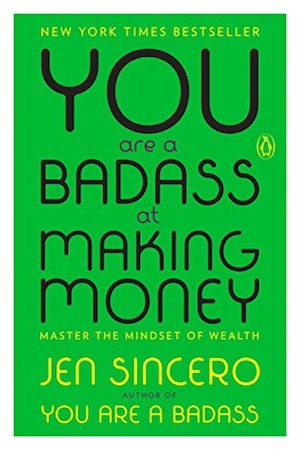 Best Money Mindset Book: You Are a Badass at Making Money