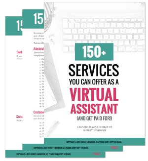 there are over 150 different services you can offer as a virtual assistant
