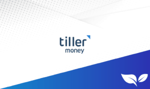 DollarSprout Tiller Money Review