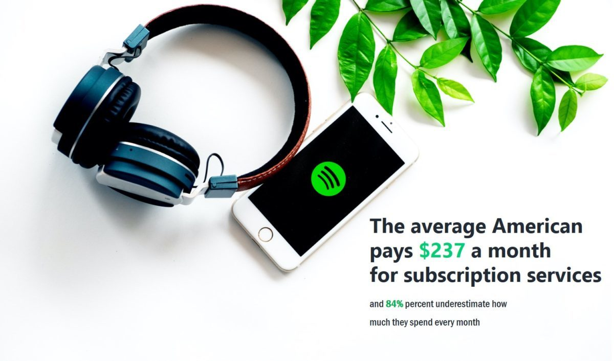 The average American spends $237 a month on subscription services.