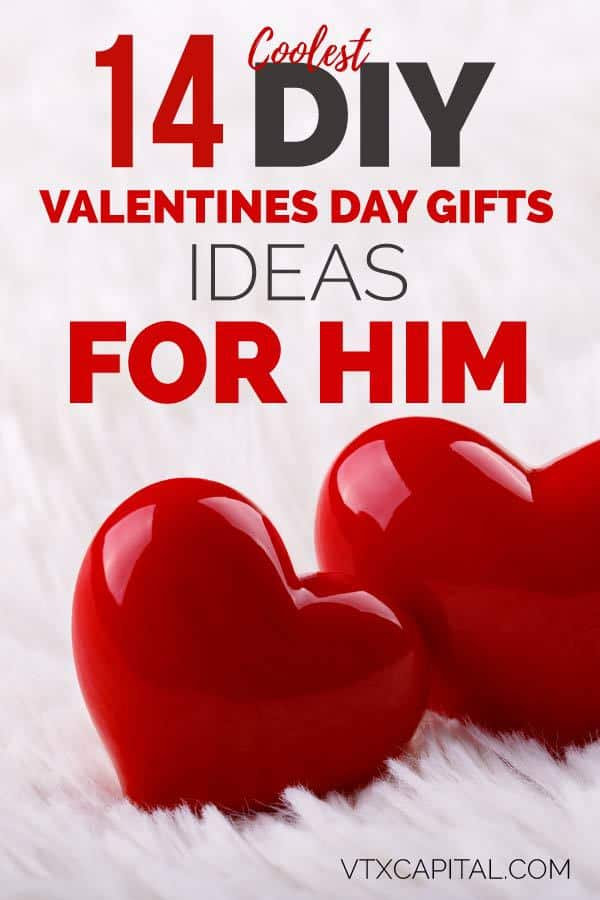 14 diy romantic valentines day gift ideas for him for Valentines day gifts for him ideas