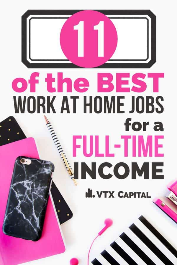 11 Best Work from Home Jobs Hiring Now (Updated for 2018)